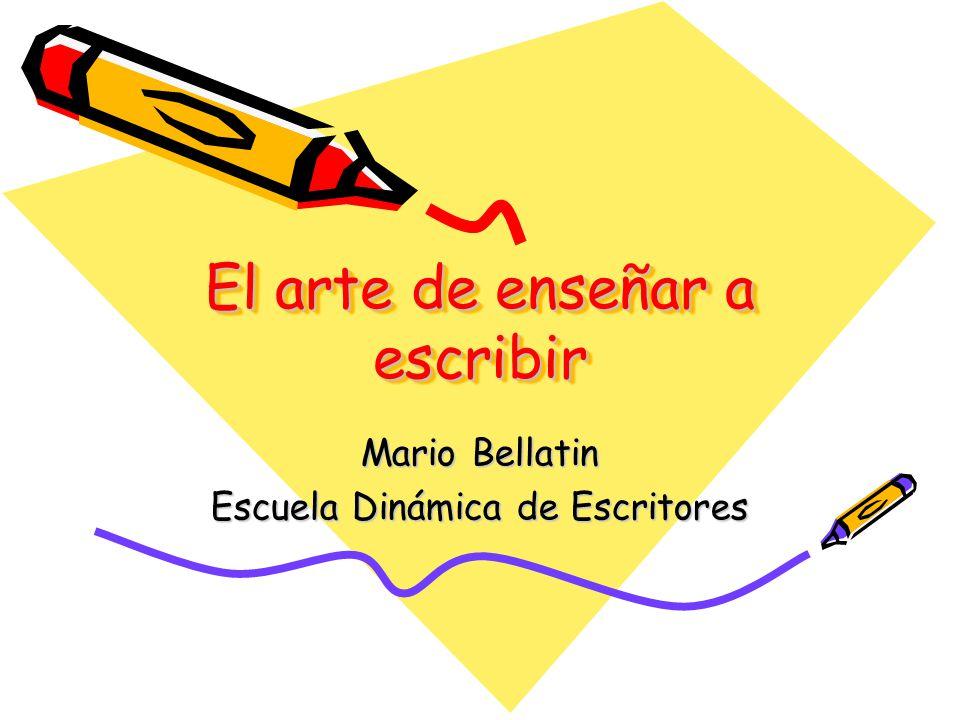 El arte de enseñar a escribir Mario Bellatin Escuela Dinámica de Escritores