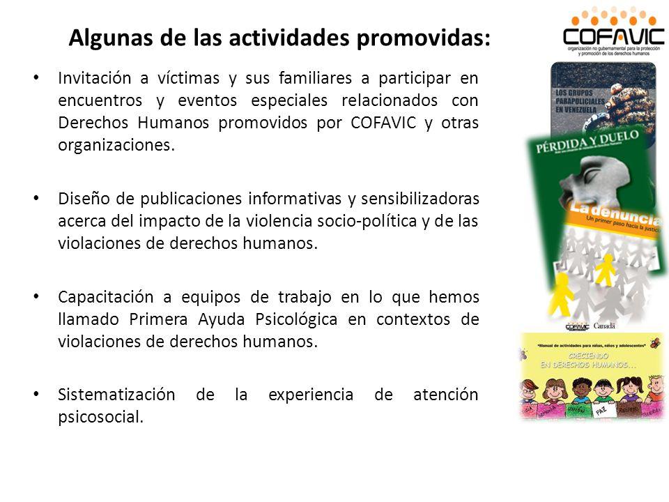 Invitación a víctimas y sus familiares a participar en encuentros y eventos especiales relacionados con Derechos Humanos promovidos por COFAVIC y otra