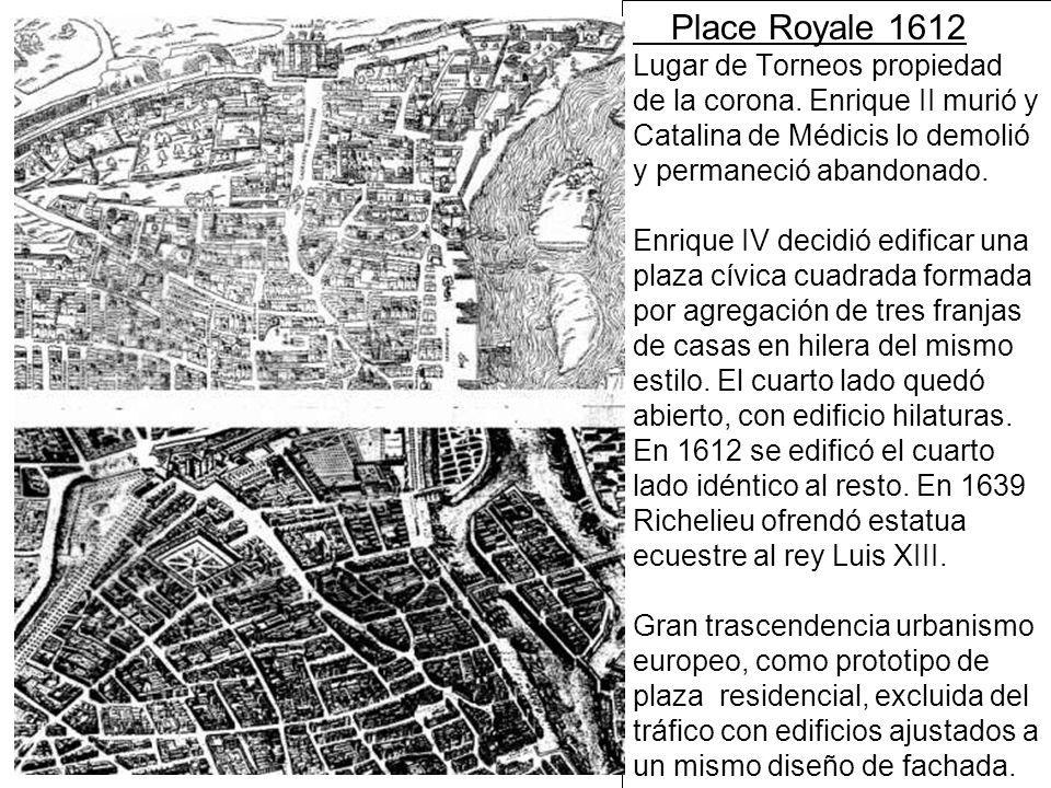 Place Royale 1612 Lugar de Torneos propiedad de la corona.