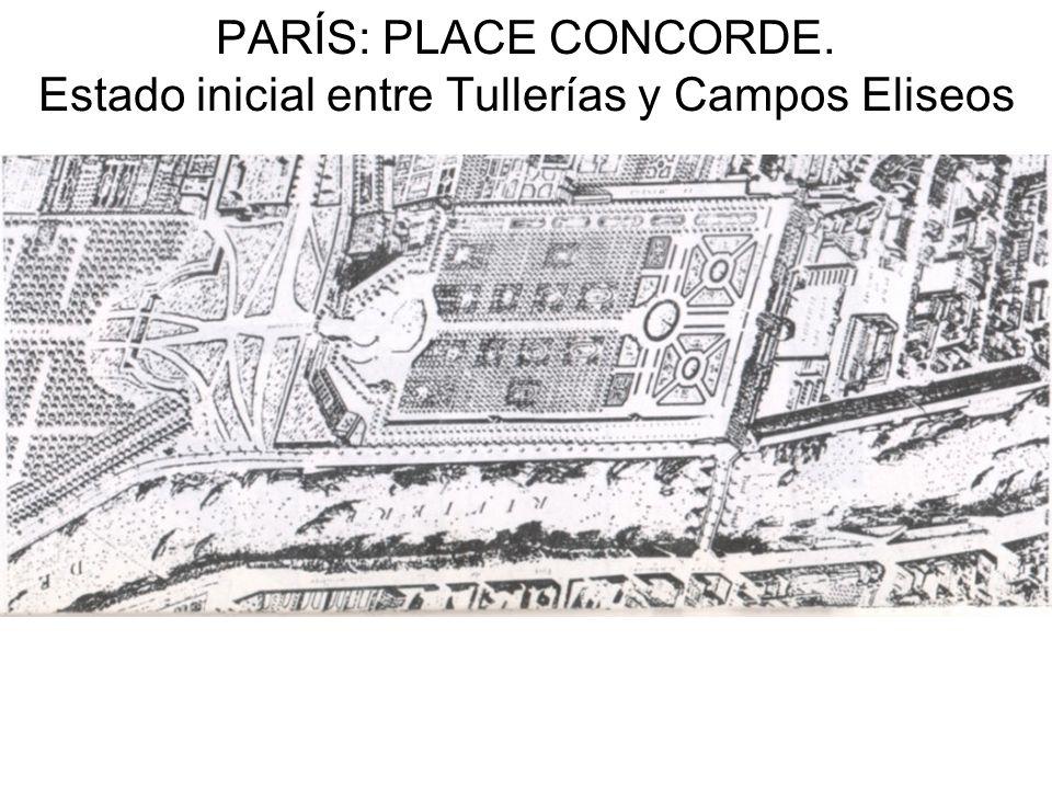 PARÍS: PLACE CONCORDE. Estado inicial entre Tullerías y Campos Eliseos