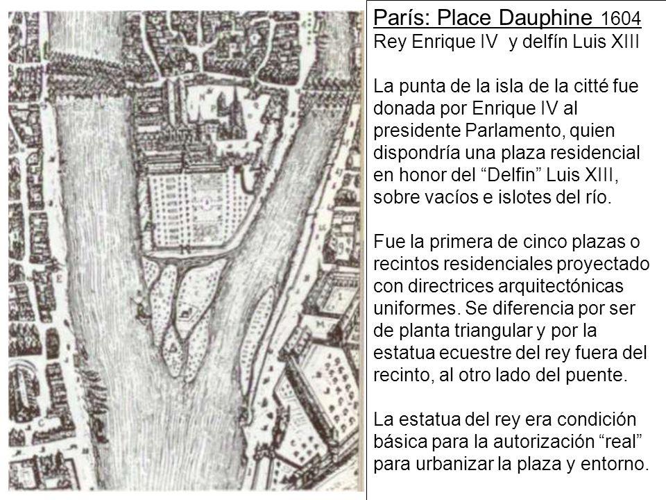 Plaza de la Bastilla Plaza Real ó Plaza de losVosgos