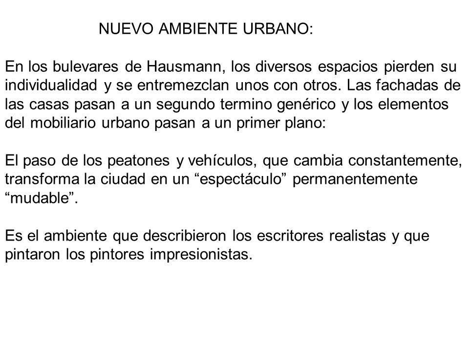 NUEVO AMBIENTE URBANO: En los bulevares de Hausmann, los diversos espacios pierden su individualidad y se entremezclan unos con otros.