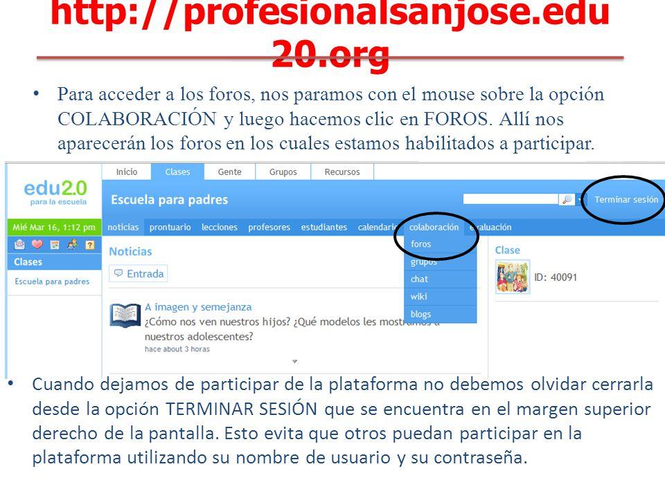 Para acceder a los foros, nos paramos con el mouse sobre la opción COLABORACIÓN y luego hacemos clic en FOROS.