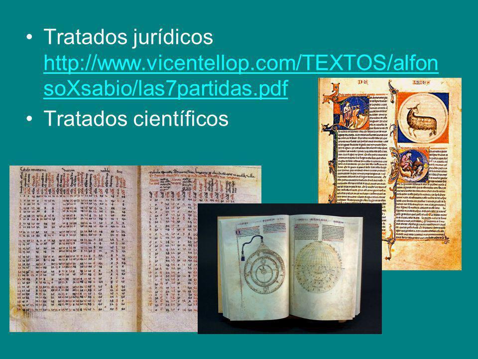 Tratados jurídicos http://www.vicentellop.com/TEXTOS/alfon soXsabio/las7partidas.pdf http://www.vicentellop.com/TEXTOS/alfon soXsabio/las7partidas.pdf