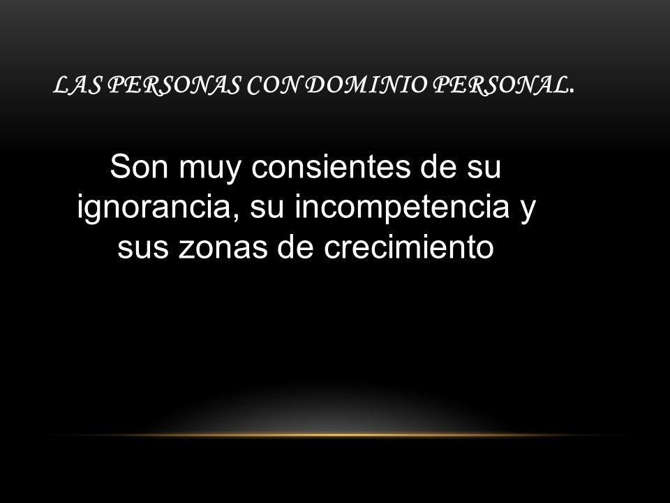 LAS PERSONAS CON DOMINIO PERSONAL.