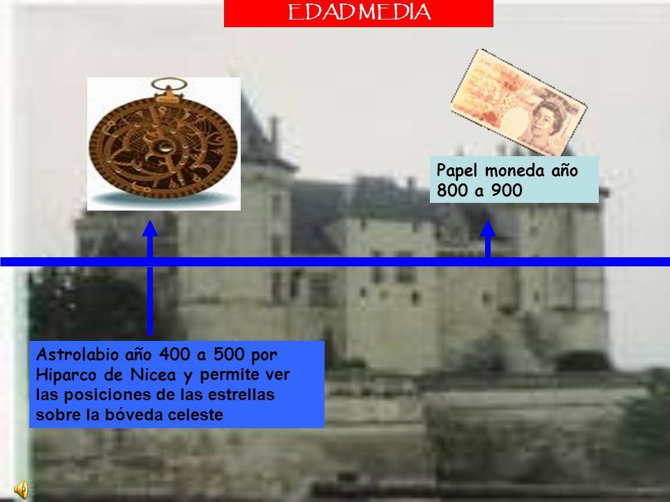 Astrolabio año 400 a 500 por Hiparco de Nicea y permite ver las posiciones de las estrellas sobre la bóveda celeste EDAD MEDIA Papel moneda año 800 a