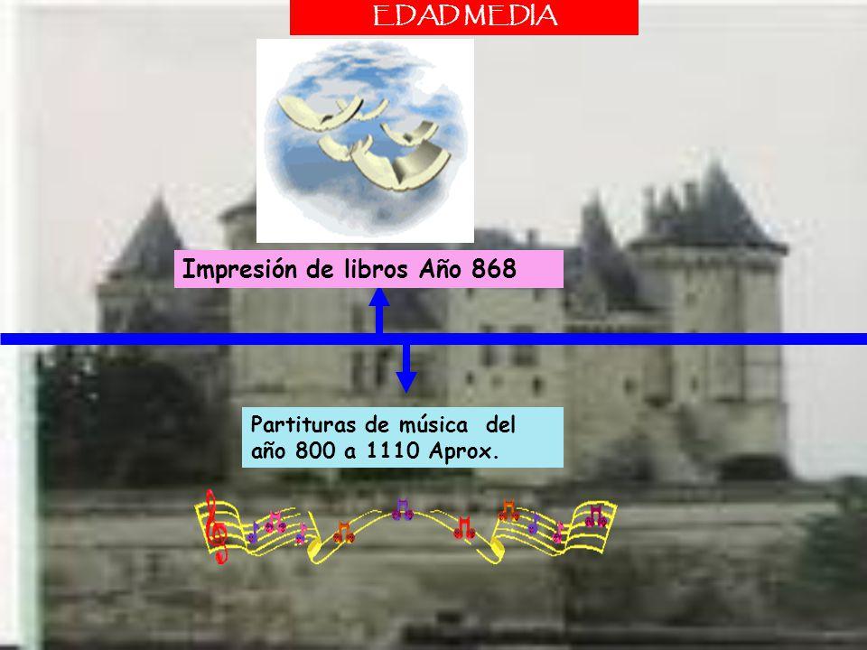 Impresión de libros Año 868 EDAD MEDIA Partituras de música del año 800 a 1110 Aprox.