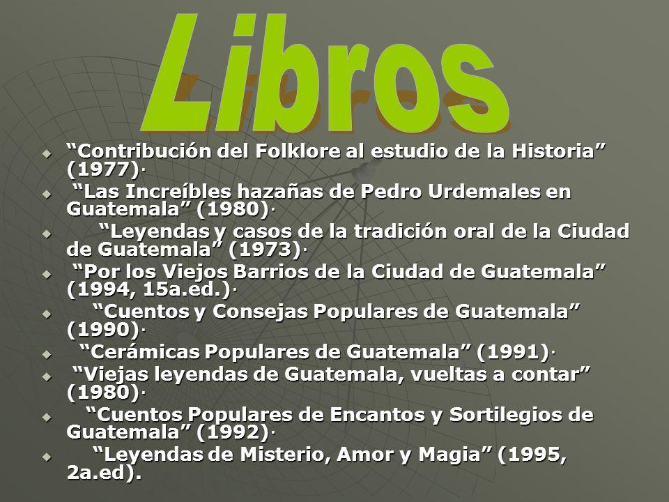 Contribución del Folklore al estudio de la Historia (1977)· Contribución del Folklore al estudio de la Historia (1977)· Las Increíbles hazañas de Pedr