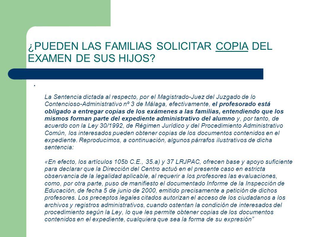 ¿PUEDEN LAS FAMILIAS SOLICITAR COPIA DEL EXAMEN DE SUS HIJOS.