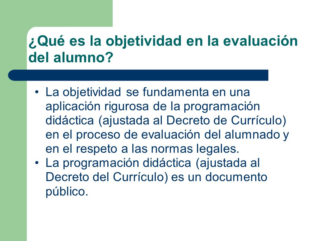 ¿Qué es la objetividad en la evaluación del alumno.