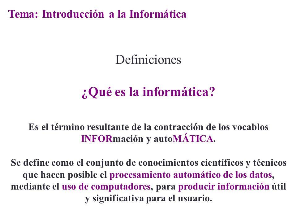 Definiciones Es el término resultante de la contracción de los vocablos INFORmación y autoMÁTICA. Se define como el conjunto de conocimientos científi