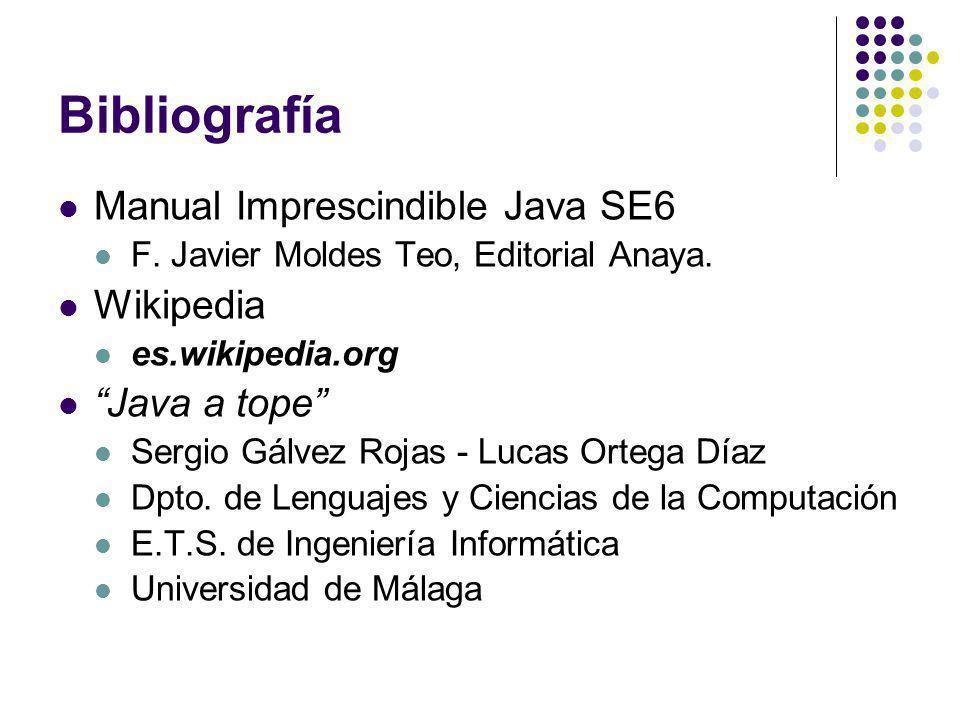 Bibliografía Manual Imprescindible Java SE6 F.Javier Moldes Teo, Editorial Anaya.