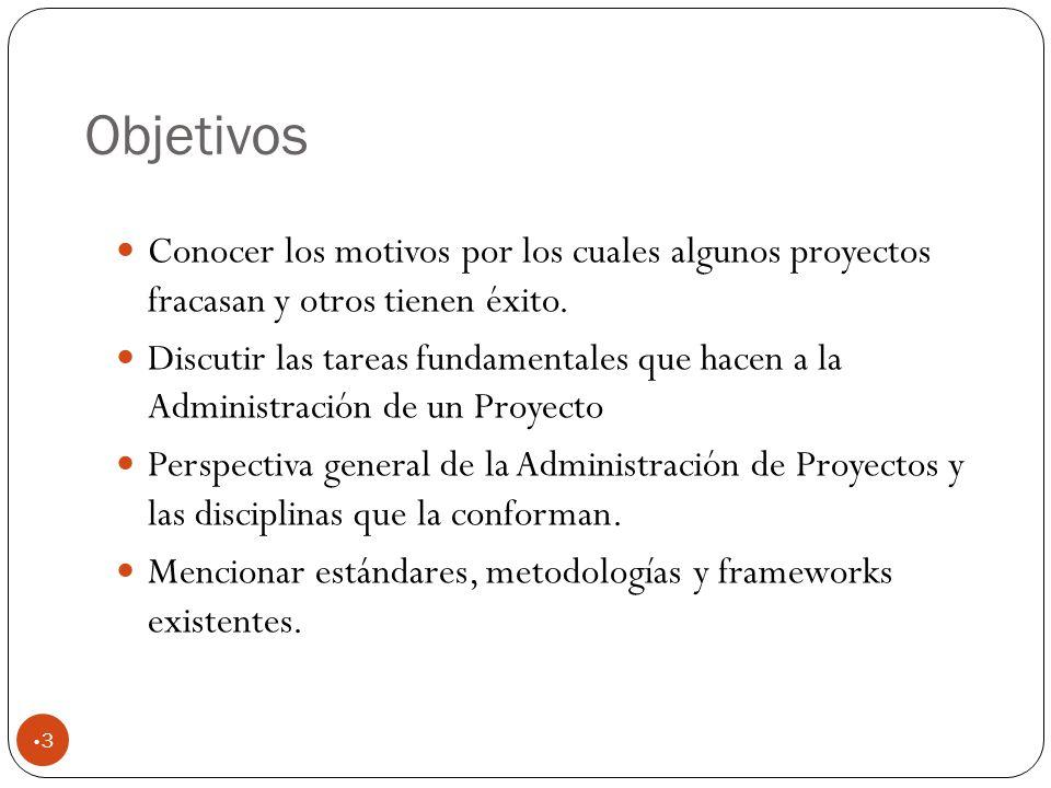 Objetivos 3 Conocer los motivos por los cuales algunos proyectos fracasan y otros tienen éxito.