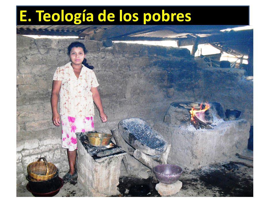 E. Teología de los pobres
