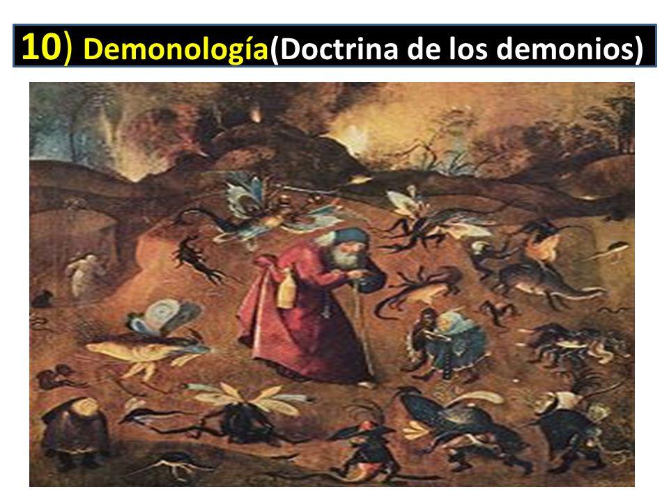 10) Demonología(Doctrina de los demonios)