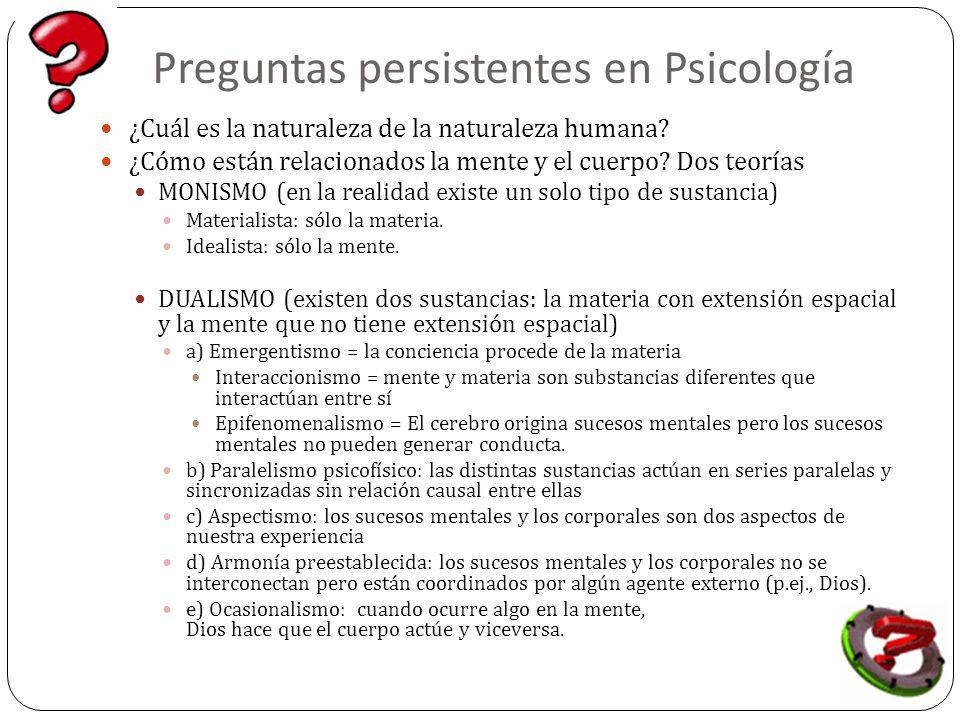 Preguntas persistentes en Psicología ¿Cuál es la naturaleza de la naturaleza humana.