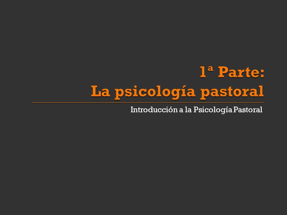 Introducción a la Psicología Pastoral