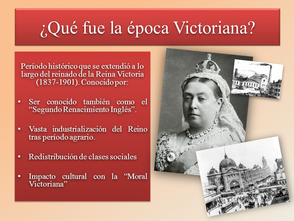 ¿Qué fue la época Victoriana?