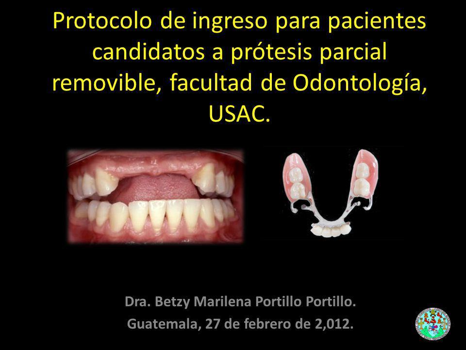 Protocolo de ingreso para pacientes candidatos a prótesis parcial removible, facultad de Odontología, USAC.