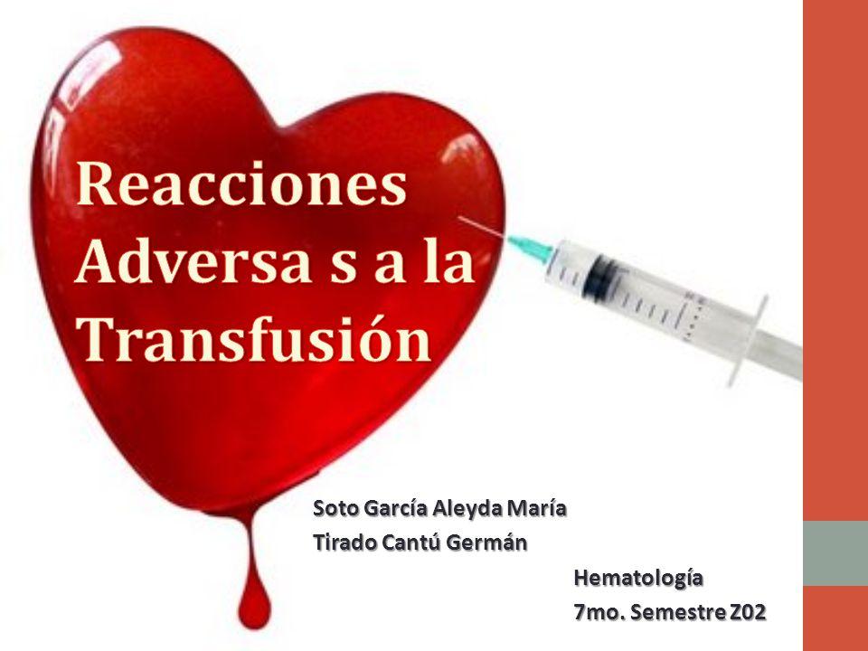 Soto García Aleyda María Tirado Cantú Germán Hematología 7mo. Semestre Z02