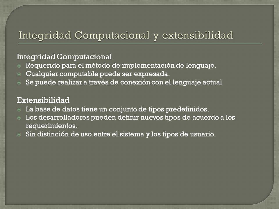 Integridad Computacional Requerido para el método de implementación de lenguaje.