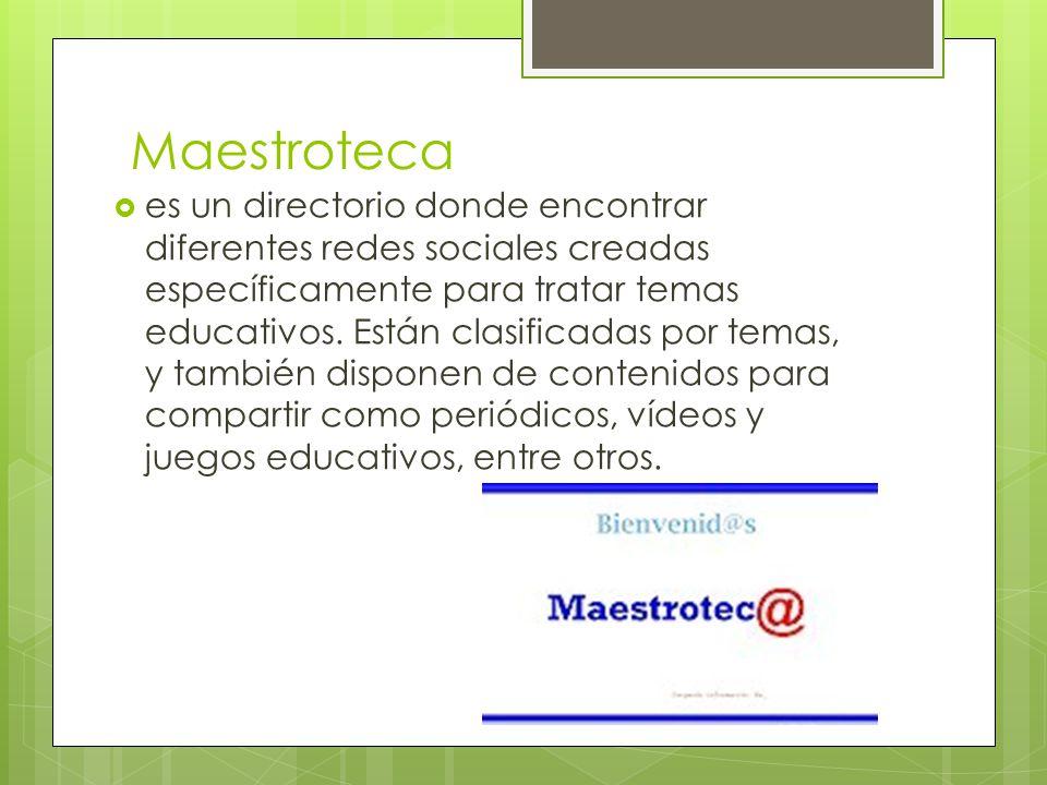 Maestroteca es un directorio donde encontrar diferentes redes sociales creadas específicamente para tratar temas educativos.
