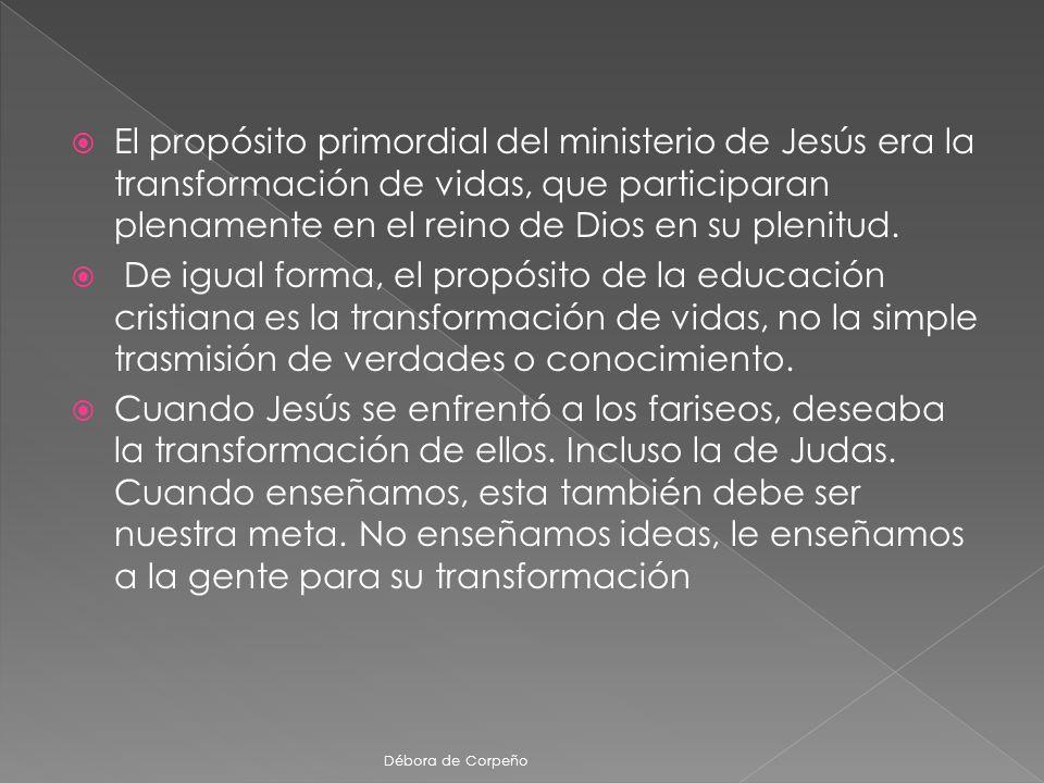 El propósito primordial del ministerio de Jesús era la transformación de vidas, que participaran plenamente en el reino de Dios en su plenitud. De igu