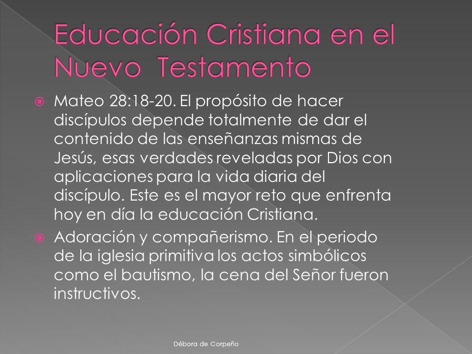 La función de la enseñanza, es decir un vehículo para conservar y comunicar una nueva tradición cristiana.