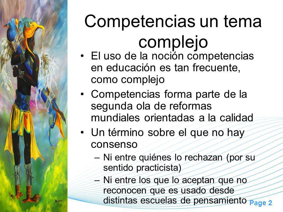 Page 2 Competencias un tema complejo El uso de la noción competencias en educación es tan frecuente, como complejo Competencias forma parte de la segu