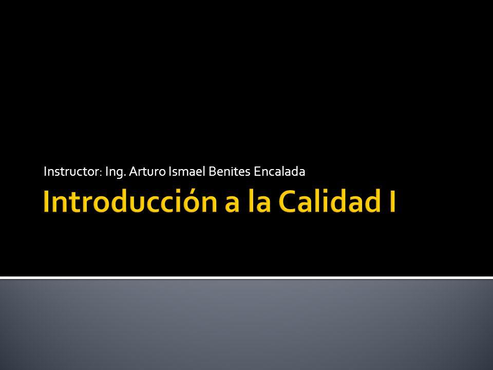 Instructor: Ing. Arturo Ismael Benites Encalada