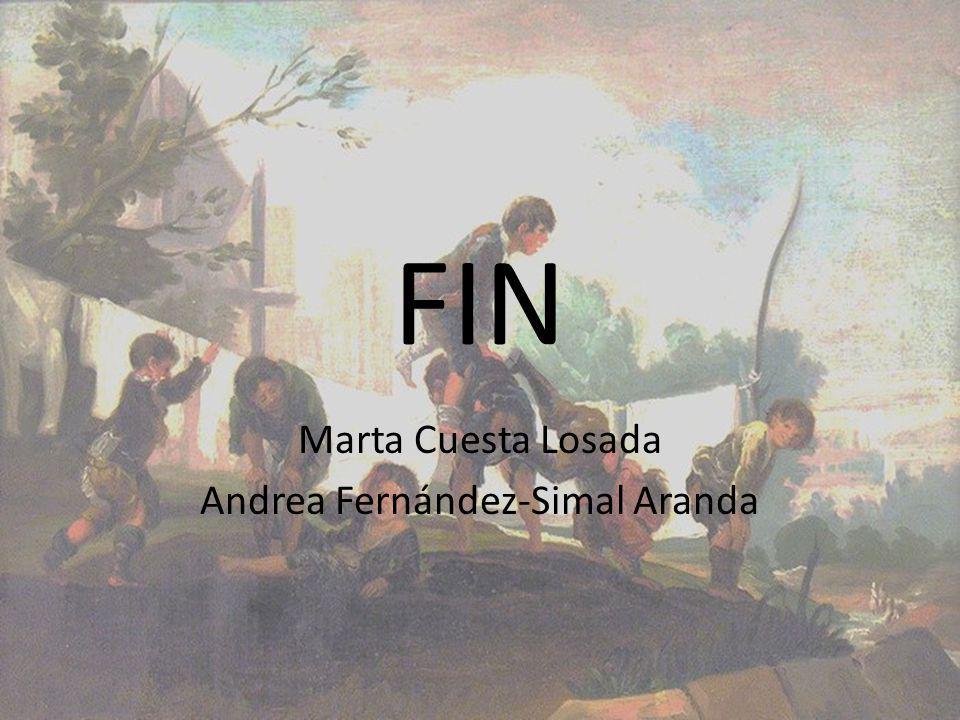 FIN Marta Cuesta Losada Andrea Fernández-Simal Aranda