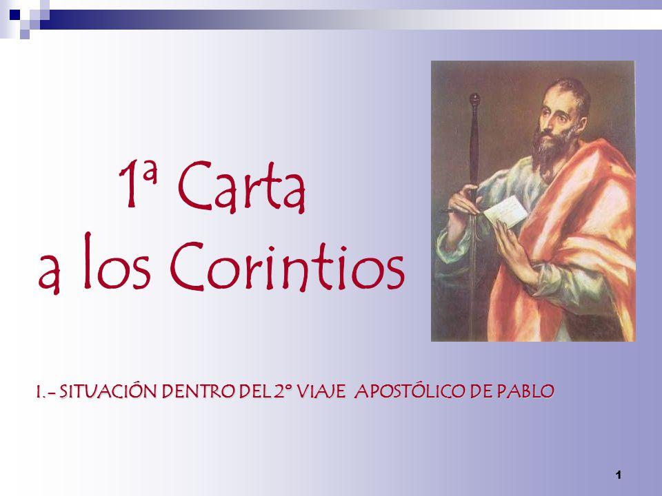 I.- SITUACIÓN DENTRO DEL 2º VIAJE APOSTÓLICO DE PABLO 1