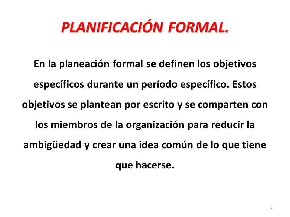 5 PLANIFICACIÓN FORMAL.