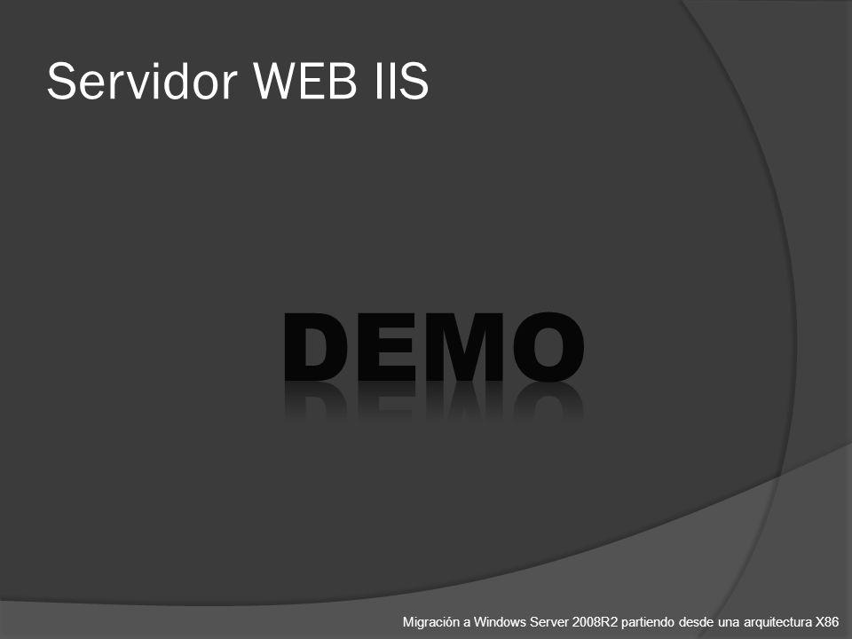 Servidor WEB IIS Migración a Windows Server 2008R2 partiendo desde una arquitectura X86