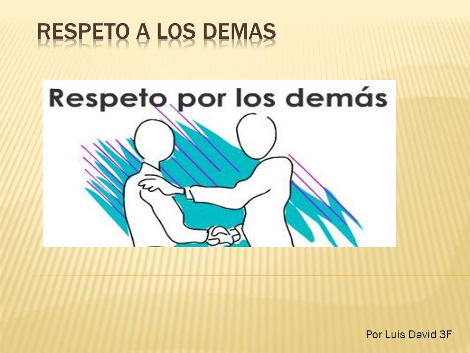 La habilidad de ver al individuo real es parte de reconocernos mutuamente y el primer paso para un respeto positivo.
