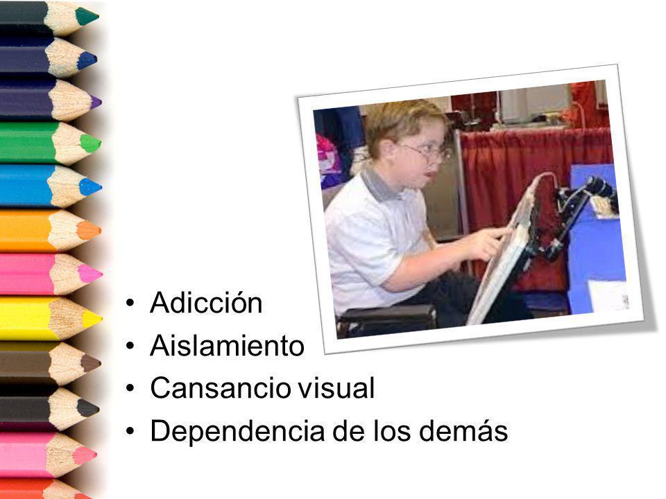Adicción Aislamiento Cansancio visual Dependencia de los demás