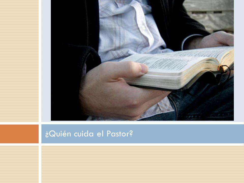 ¿Quién cuida el Pastor?