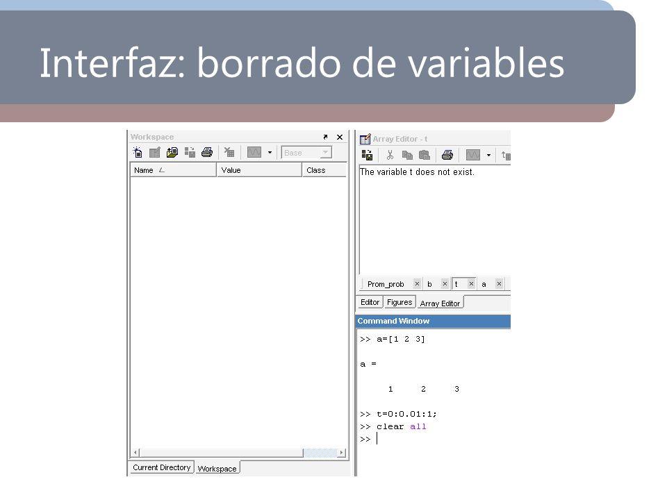 Interfaz: borrado de variables