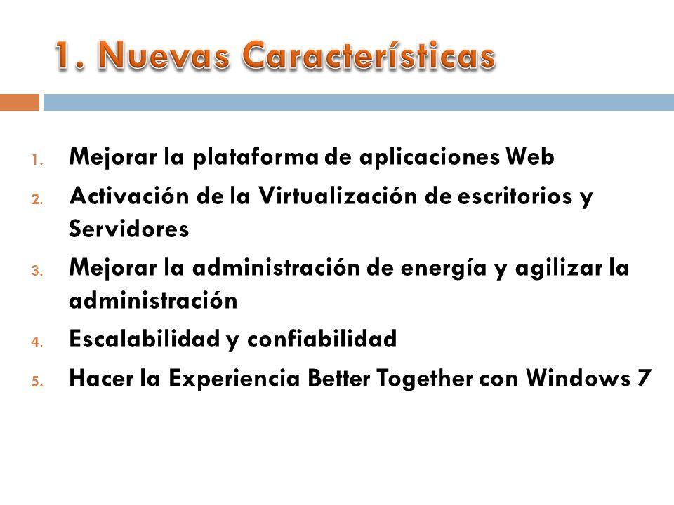 1. Mejorar la plataforma de aplicaciones Web 2.