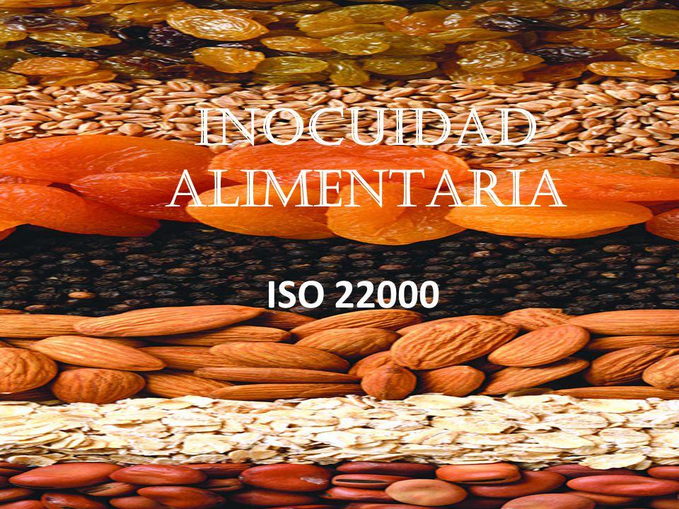 OBJETIVO CONOCER LOS ELEMENTOS DE LA NORMA ISO 22000:2005 CREADA POR LA ORGANIZACIÓN INTERNACIONAL DE ESTANDARIZACION PARA CREAR LOS SISTEMAS DE GESTION DE LA INOCUIDAD ALIMENTARIA.