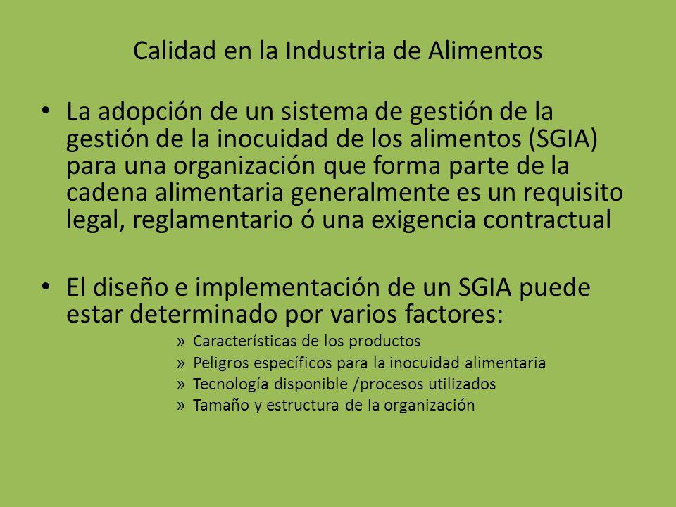 Calidad en la Industria de Alimentos La adopción de un sistema de gestión de la gestión de la inocuidad de los alimentos (SGIA) para una organización