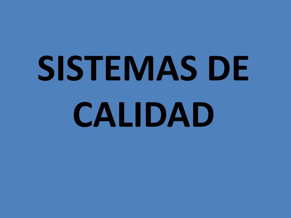 SISTEMAS DE CALIDAD