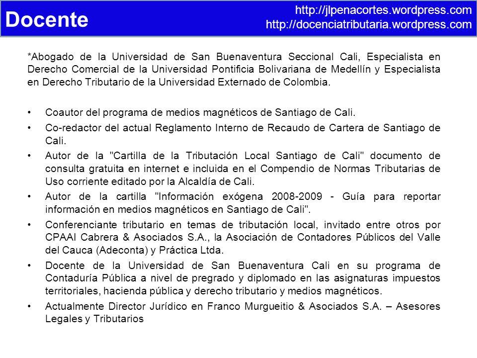 *Abogado de la Universidad de San Buenaventura Seccional Cali, Especialista en Derecho Comercial de la Universidad Pontificia Bolivariana de Medellín