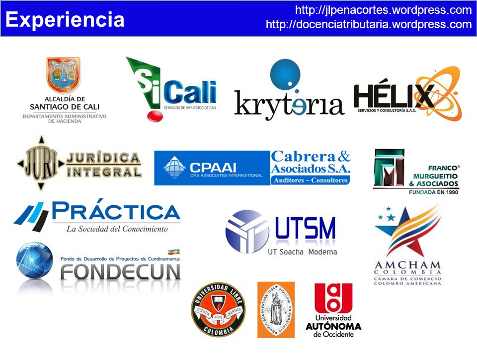 http://jlpenacortes.wordpress.com http://docenciatributaria.wordpress.com Experiencia