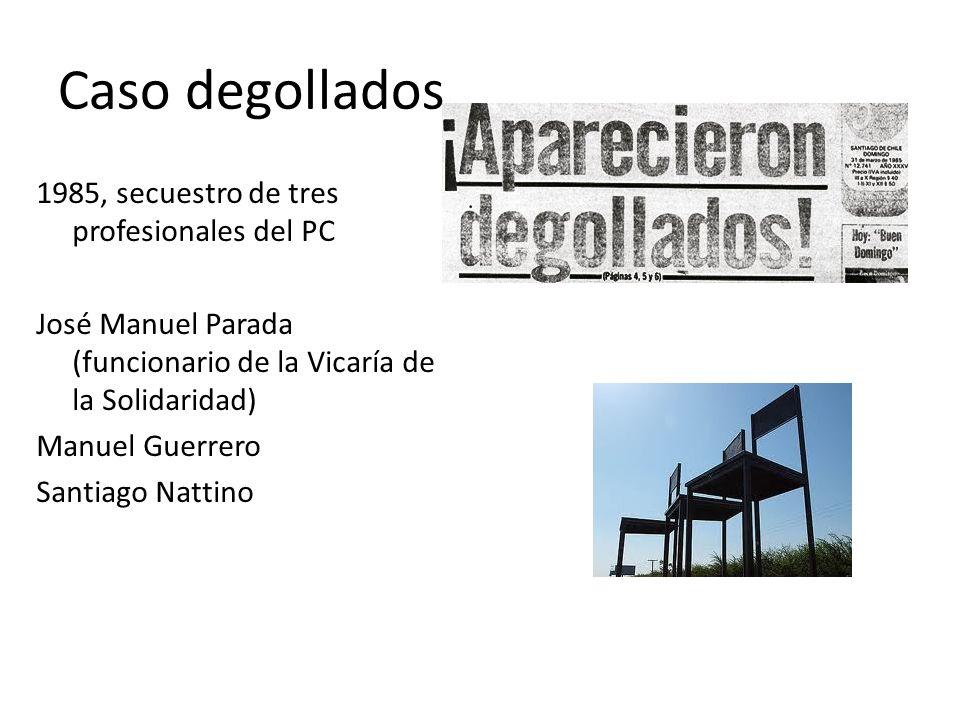 Caso degollados 1985, secuestro de tres profesionales del PC José Manuel Parada (funcionario de la Vicaría de la Solidaridad) Manuel Guerrero Santiago