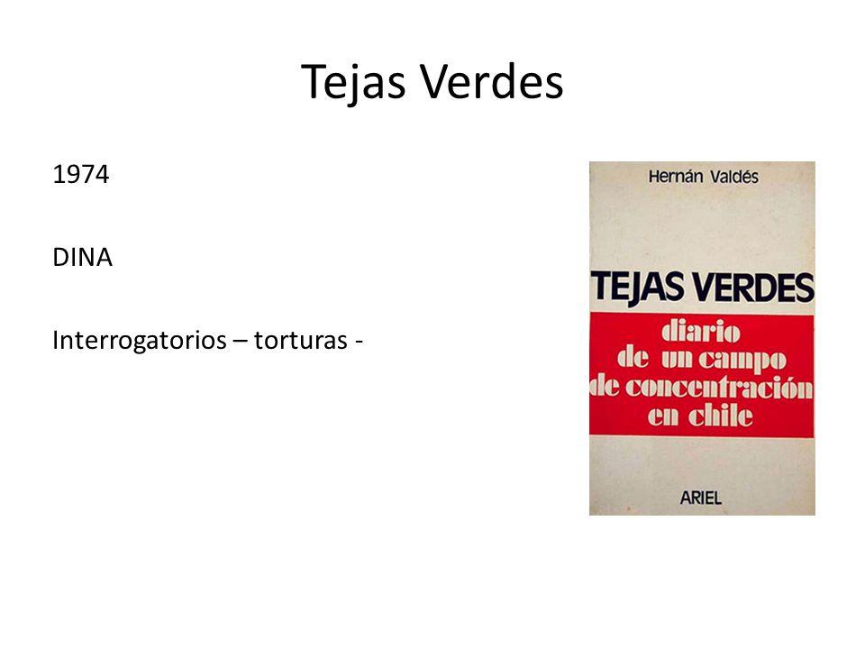 Tejas Verdes 1974 DINA Interrogatorios – torturas -