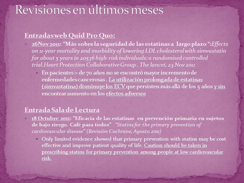 Entradas web Quid Pro Quo: 26Nov 2011: Más sobre la seguridad de las estatinas a largo plazo :Effects on 11-year mortality and morbidity of lowering L
