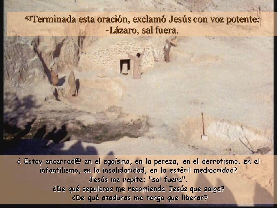 www.vitanoblepowerpoints.net 41 Cuando rodaron la piedra, Jesús, mirando al cielo, exclamó: -Padre, te doy gracias, porque me has escuchado.