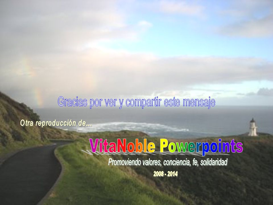www.vitanoblepowerpoints.net El aire puro de la mañana anuncia su presencia y proclama su derecho a entrar en cada casa.