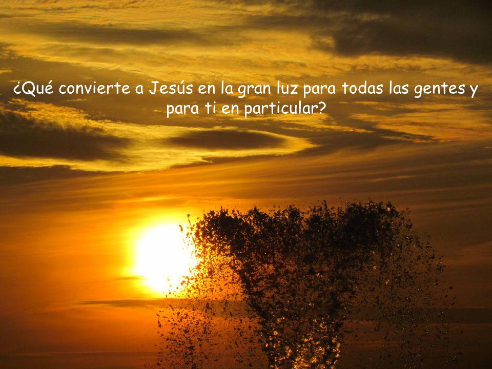 Piensa en la gran luz del versículo 16. <<El pueblo que habitaba en tinieblas vio una luz grande; a los que habitaban en tierra y sombras de muerte, u